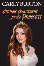 Attitude Adjustment for the Princess