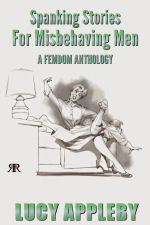Spanking Stories for Misbehaving Men