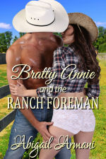 Bratty Annie and the Ranch Foreman