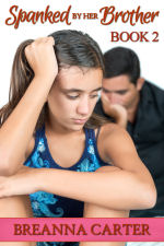 Spanked by Her Brother - Book 2
