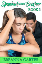 Spanked by Her Brother - Book 3
