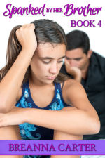 Spanked by Her Brother - Book 4