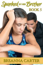 Spanked by Her Brother - Book 5