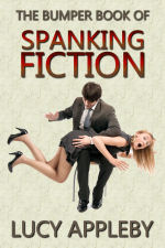 The Bumper Book of Spanking Fiction