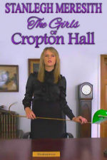 The Girls of Cropton Hall