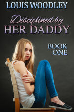 Disciplined by Her Daddy - Book One