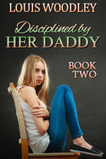 Disciplined by Her Daddy - Book Two