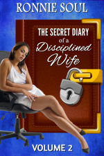 The Secret Diary of a Disciplined Wife: Volume 2