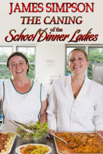 The Caning of the School Dinner Ladies