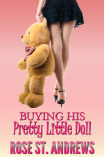 Buying His Pretty Little Doll