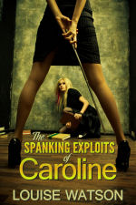 The Spanking Exploits of Caroline