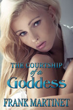The Courtship of a Goddess