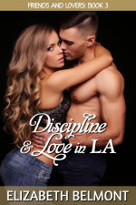 Discipline & Love in LA