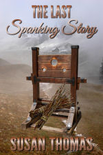 The Last Spanking Story