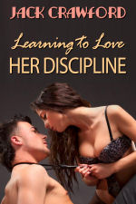 Learning to Love Her Discipline