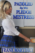 Paddled by the Pledge Mistress