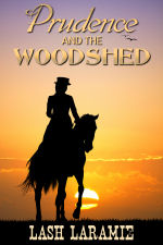 Prudence and the Woodshed